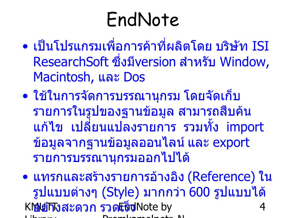 KMUTT Library EndNote by Premkamolnetr, N. 55 Output Style: Numbered