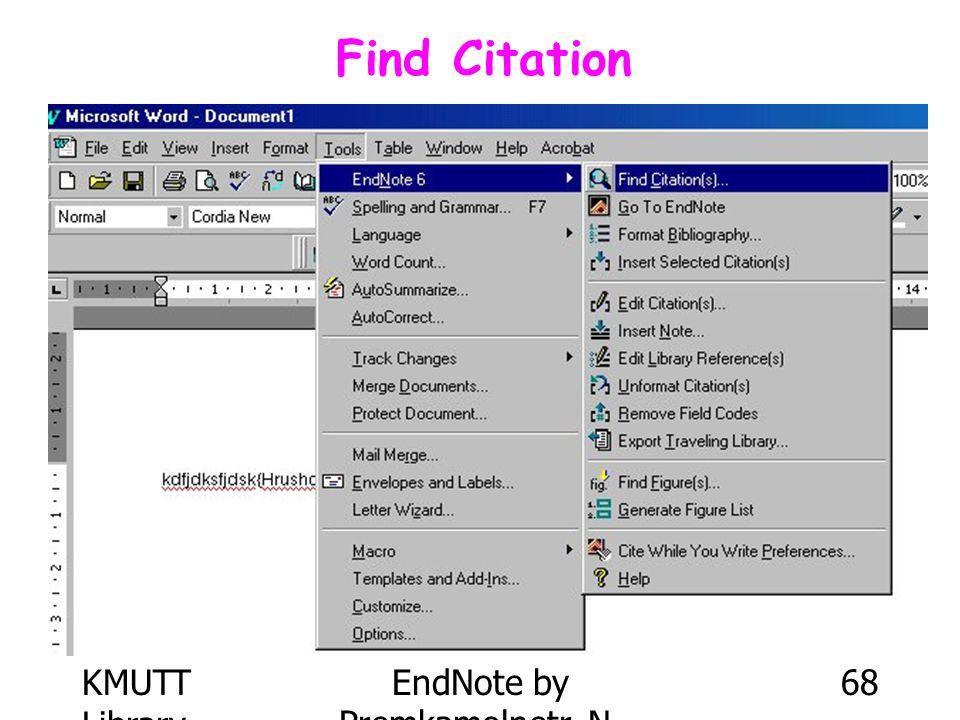 KMUTT Library EndNote by Premkamolnetr, N. 68 Find Citation