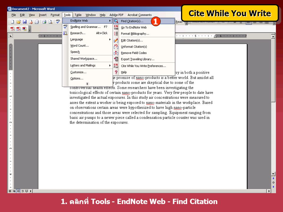 1. คลิกที่ Tools - EndNote Web - Find Citation 1 Cite While You Write