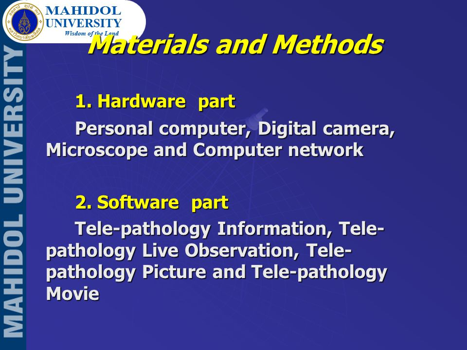 Hardware part Digital Camera Microscope Figure 1.