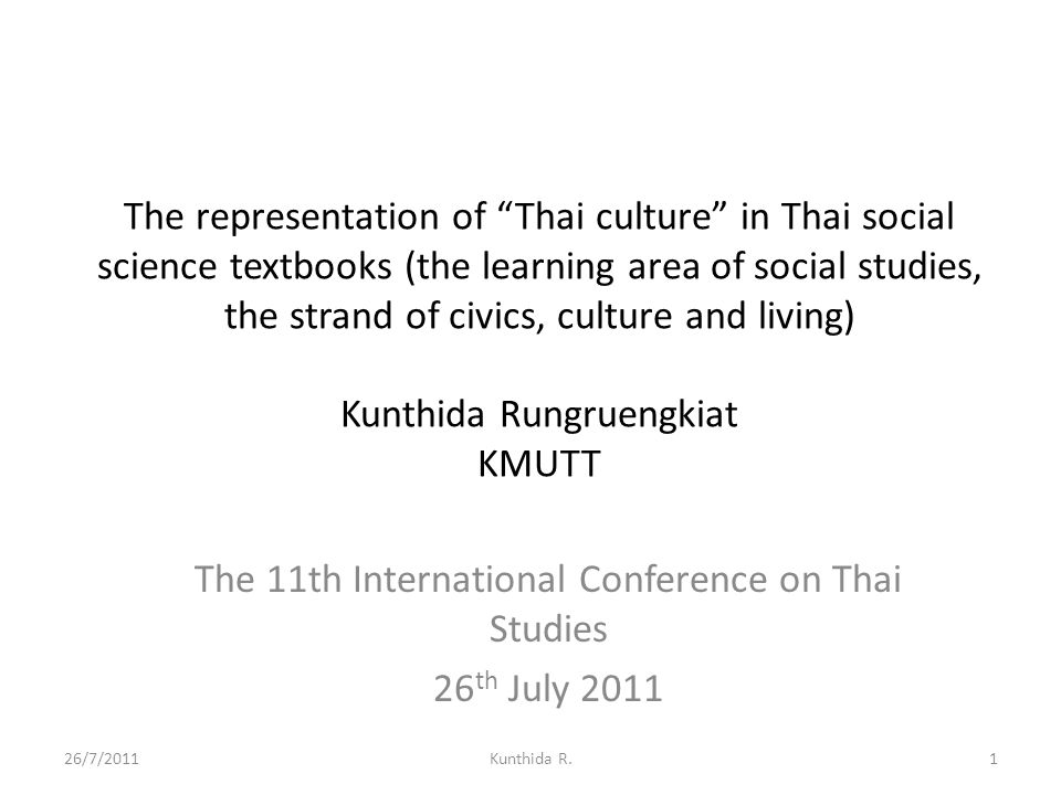 "The representation of ""Thai culture"" in Thai social science textbooks (the learning area of social studies, the strand of civics, culture and living)"