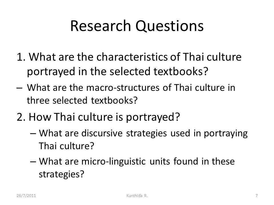 Discussion (2) 4.Buddhism is used to justified Thai identity in terms of national characters.