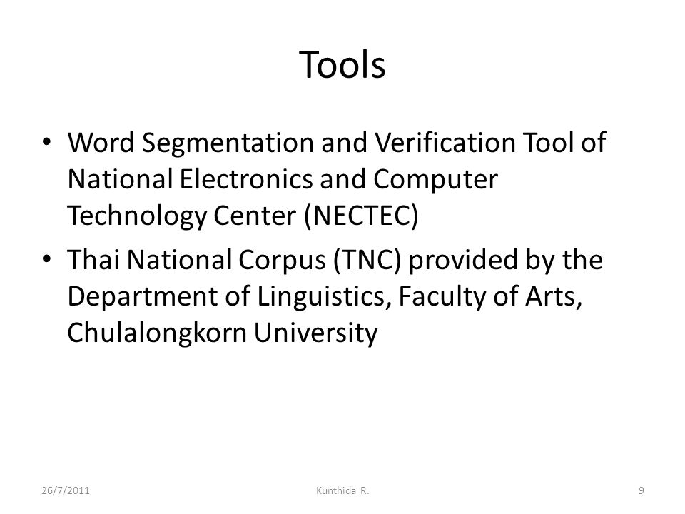 Tools Word Segmentation and Verification Tool of National Electronics and Computer Technology Center (NECTEC) Thai National Corpus (TNC) provided by t