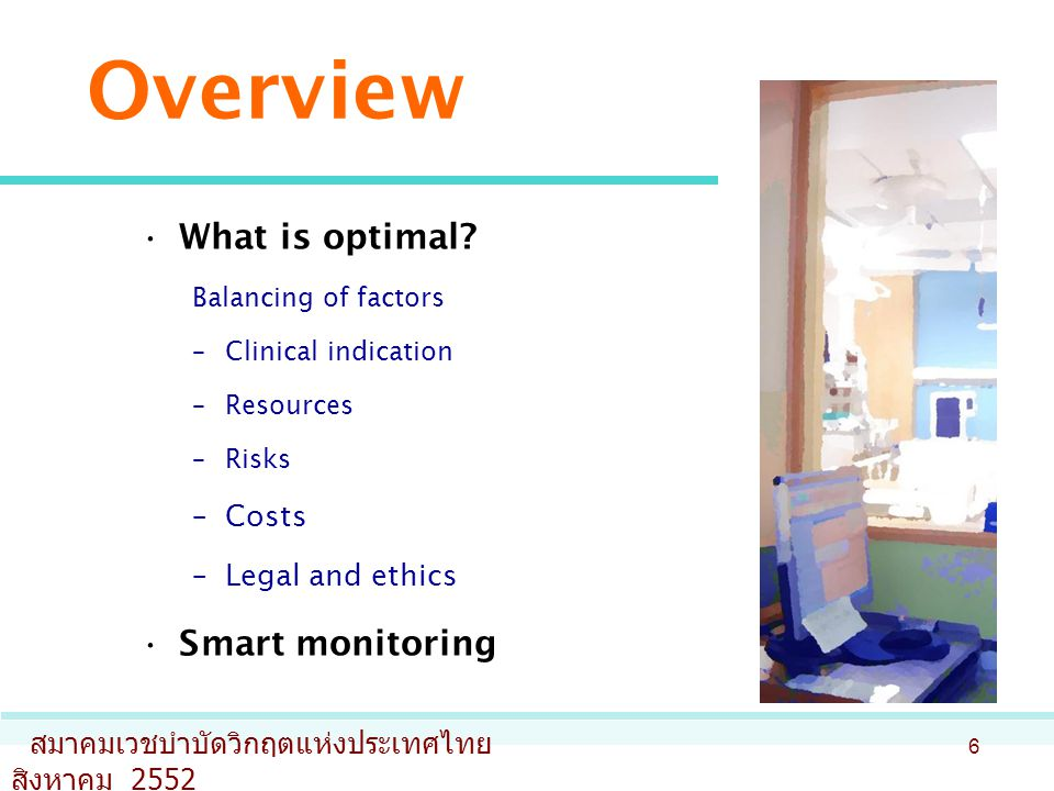Overview What is optimal.