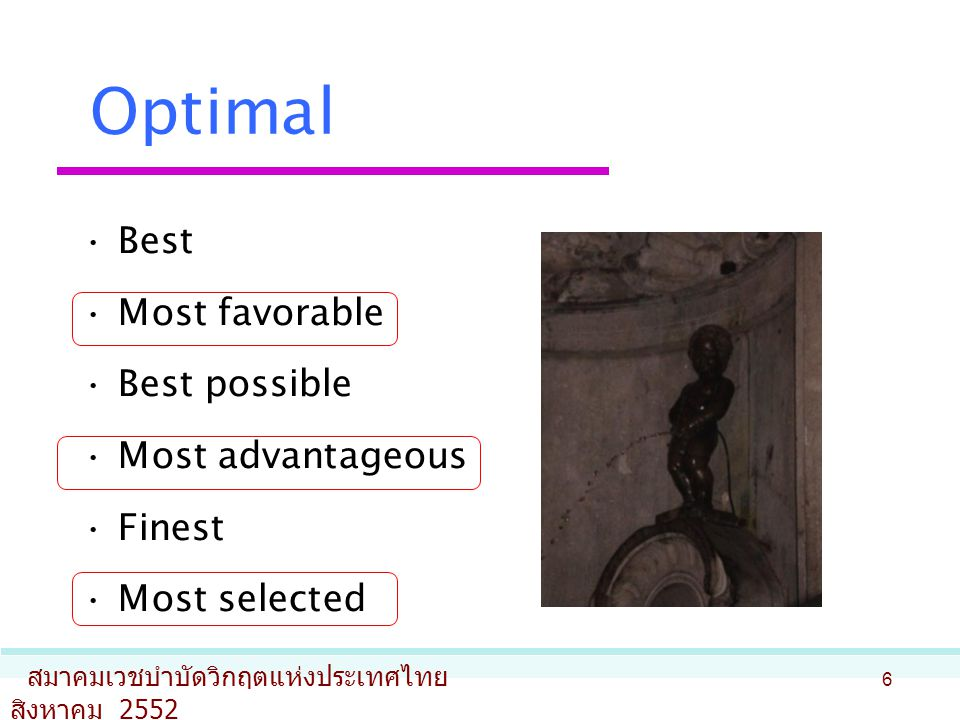 What is optimal.