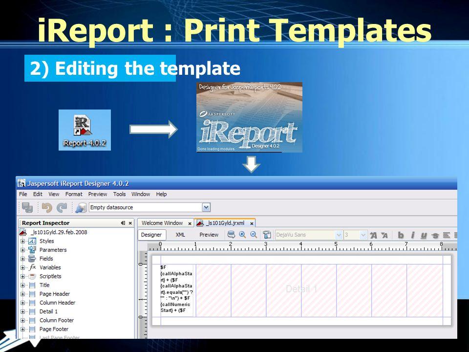 Powerpoint Templates iReport : Print Templates การ Edit ทำได้โดย Expression Editor XML