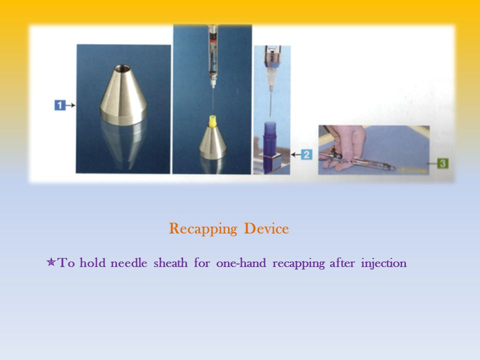 Recapping Device  To hold needle sheath for one-hand recapping after injection