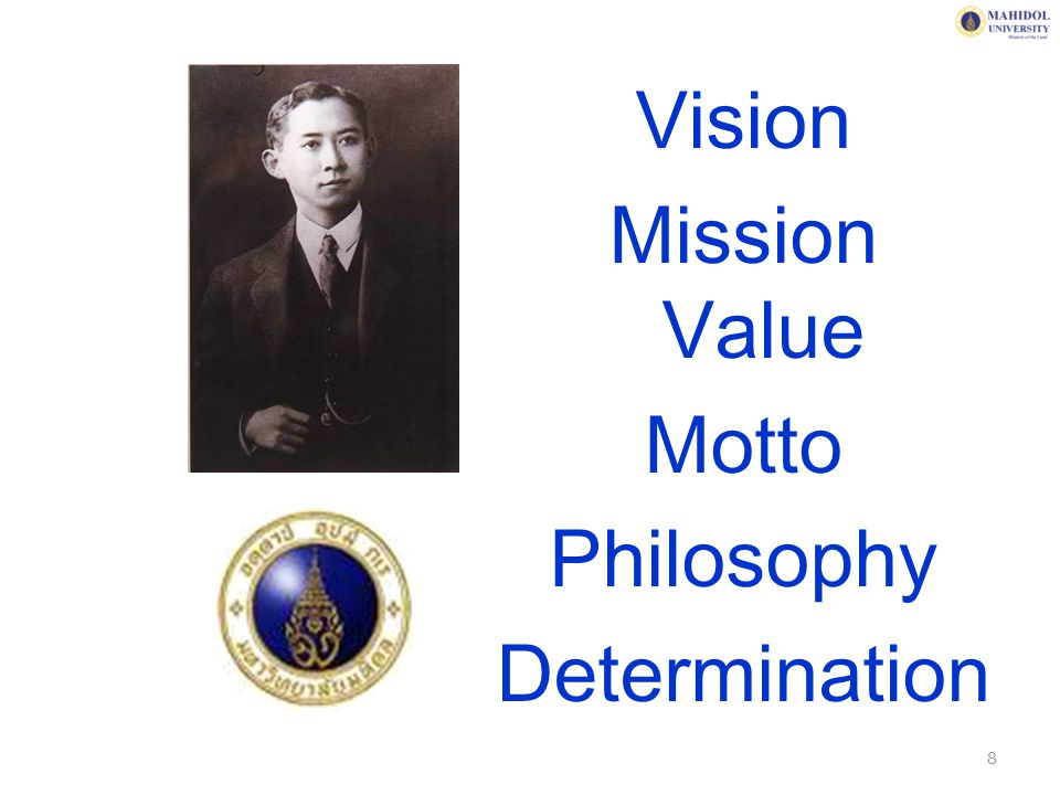 Vision Mission Value Motto Philosophy Determination 8