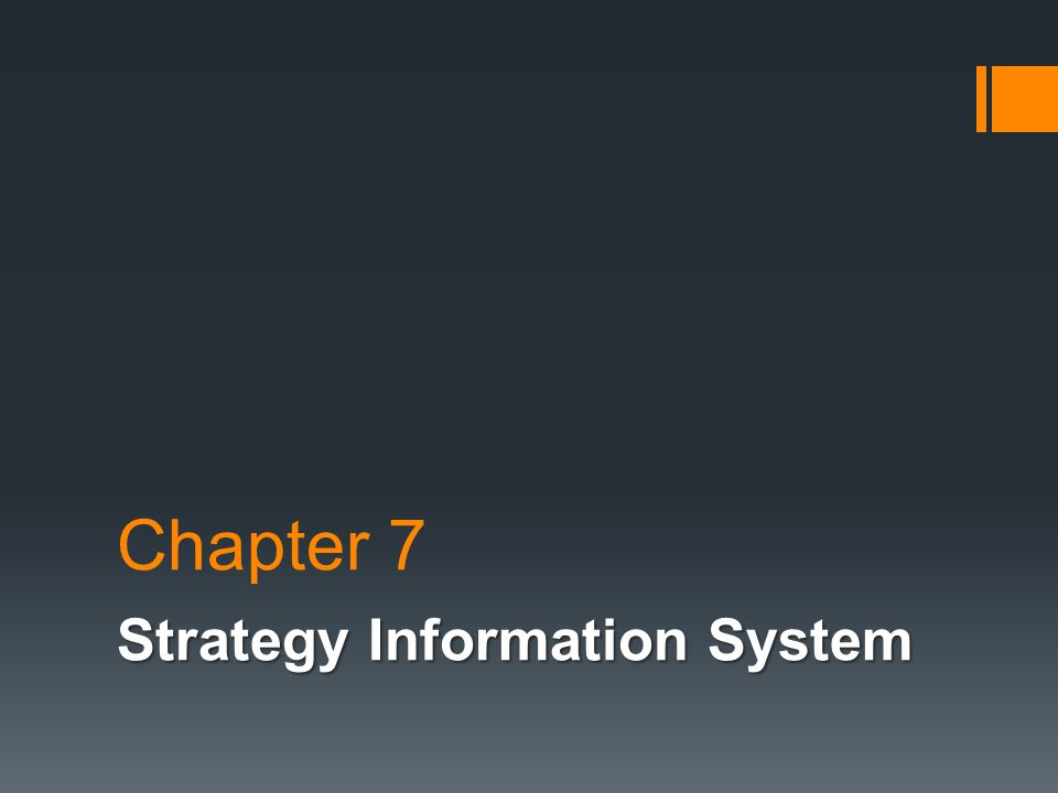 Chapter 7 Strategy Information System