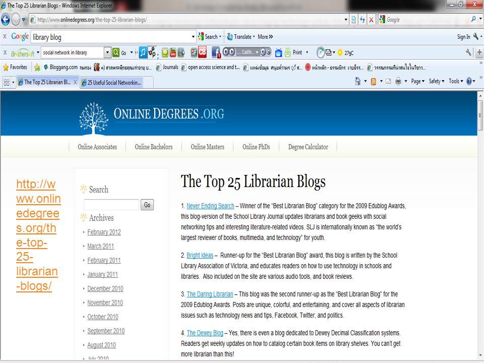 37 http://w ww.onlin edegree s.org/th e-top- 25- librarian -blogs/