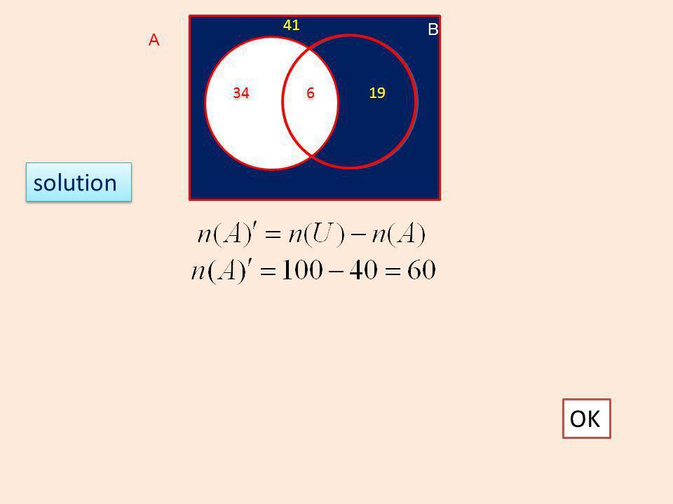 OK solution A B 6 6 34 19 41