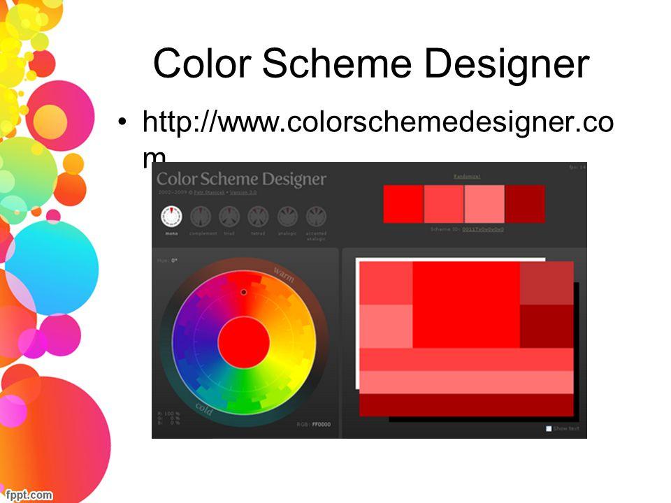 Color Scheme Designer http://www.colorschemedesigner.co m
