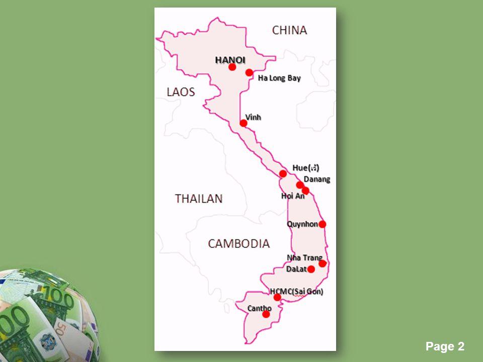 Page 3 Powerpoint Templates Page 3 Physical environment  เมืองหลวงคือ เมืองฮานอย  เป็นที่ราบลุ่มแม่น้ำขนาดใหญ่ 2 ตอน  มีที่ราบสูงตอนเหนือของประเทศ  ทิศเหนือติดกับประเทศจีน  ทิศใต้ติดกับ อ่าวไทย และทะเลจีนใต้  ทิศตะวันออกติดกับทะเลจีนใต้  ทิศตะวันตกติดกับประเทศลาว และกัมพูชา Location
