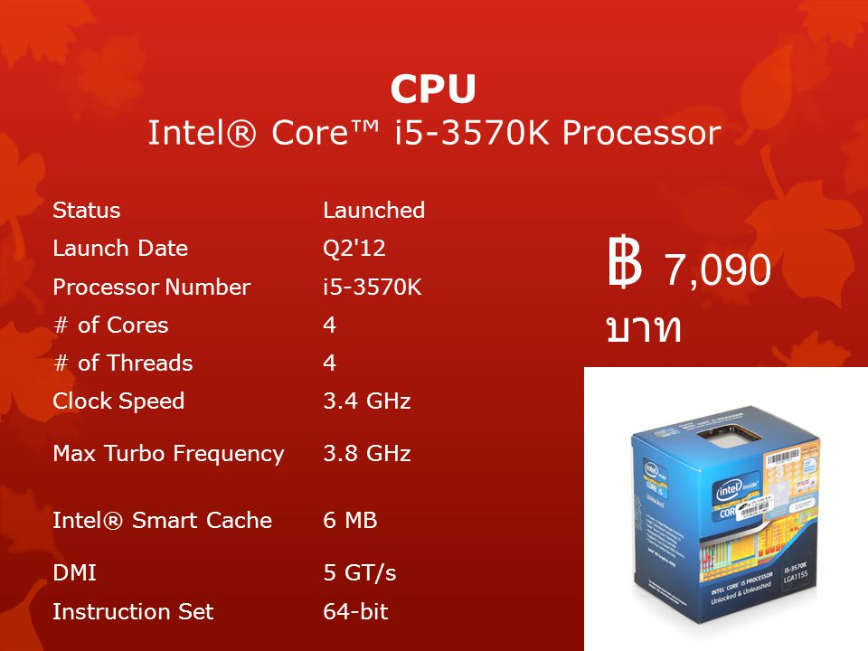 CPU Intel® Core™ i5-3570K Processor StatusLaunched Launch DateQ2'12 Processor Numberi5-3570K # of Cores4 # of Threads4 Clock Speed3.4 GHz Max Turbo Fr