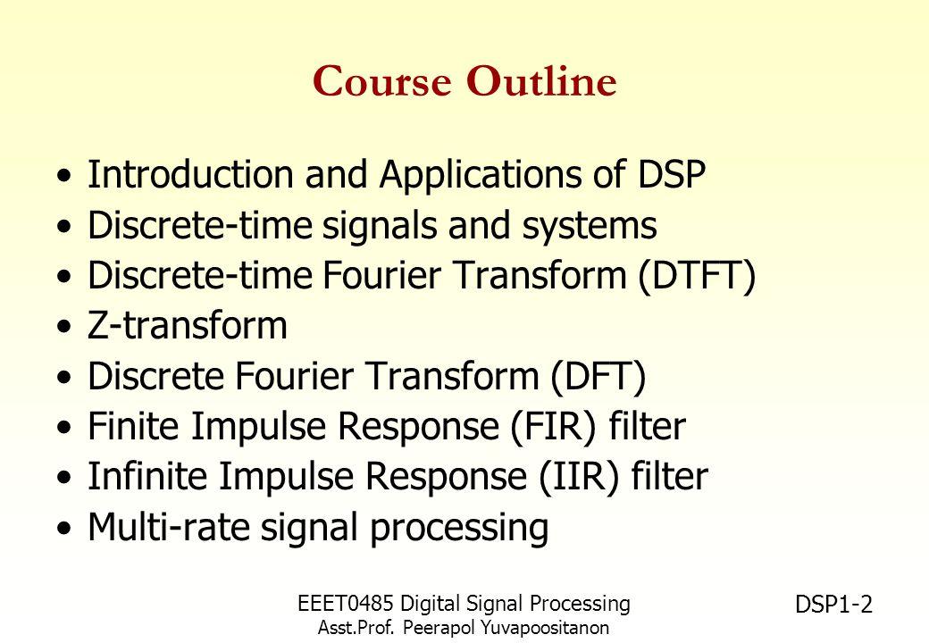EEET0485 Digital Signal Processing Asst.Prof. Peerapol Yuvapoositanon DSP1-23 Ultrasound Imaging