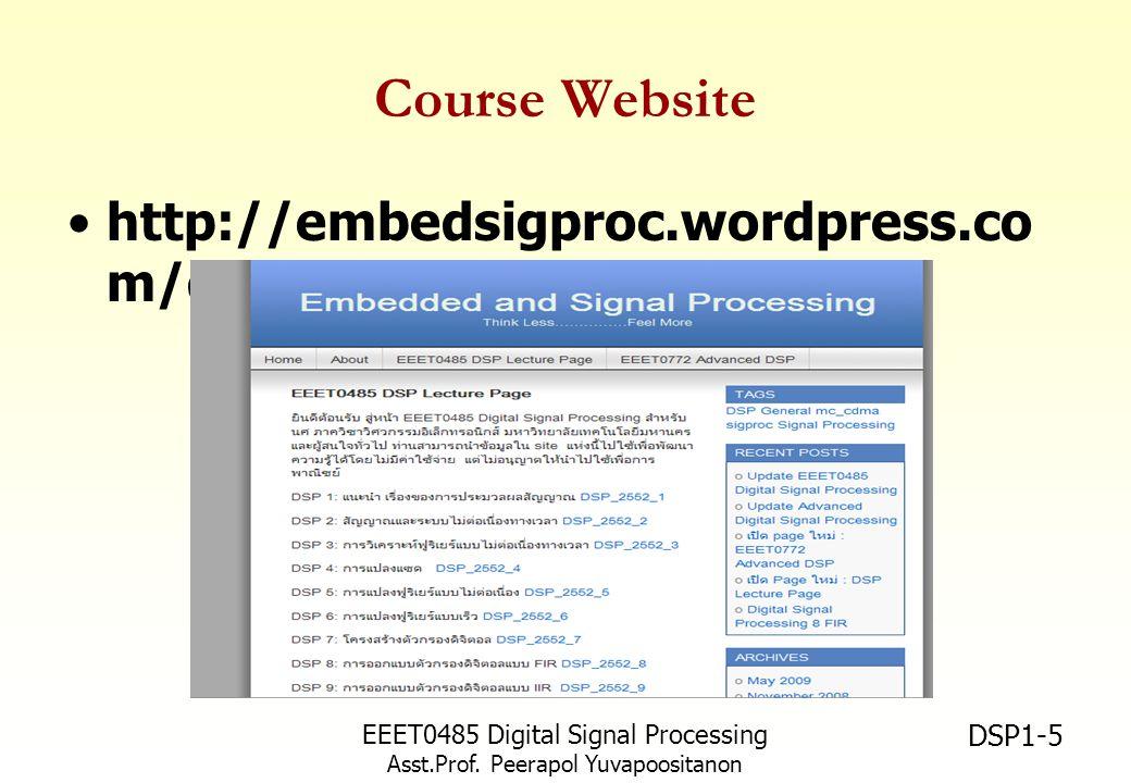 EEET0485 Digital Signal Processing Asst.Prof. Peerapol Yuvapoositanon DSP1-36 Quality Inspection