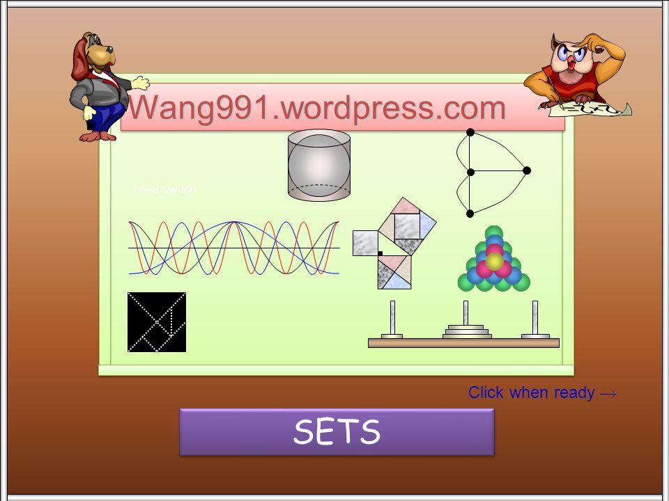 Click when ready  Wang991.wordpress.comWang991.wordpress.com Stand SW 100 SETS