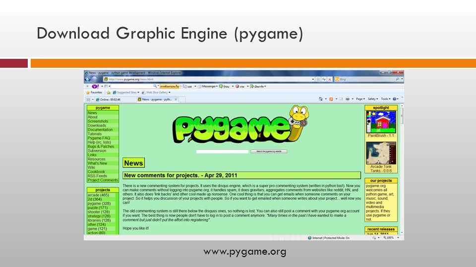 Download Graphic Engine (pygame) www.pygame.org