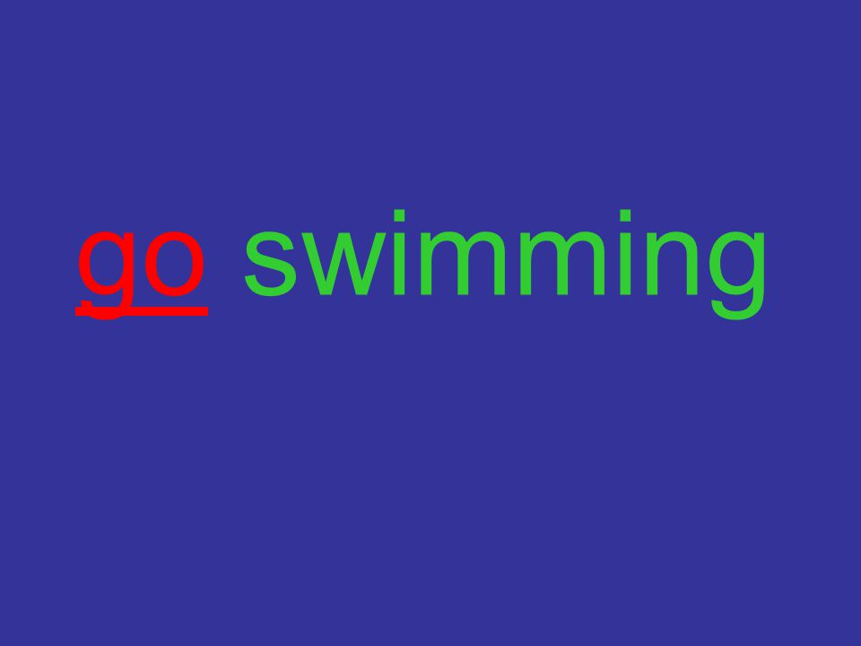 go swimming