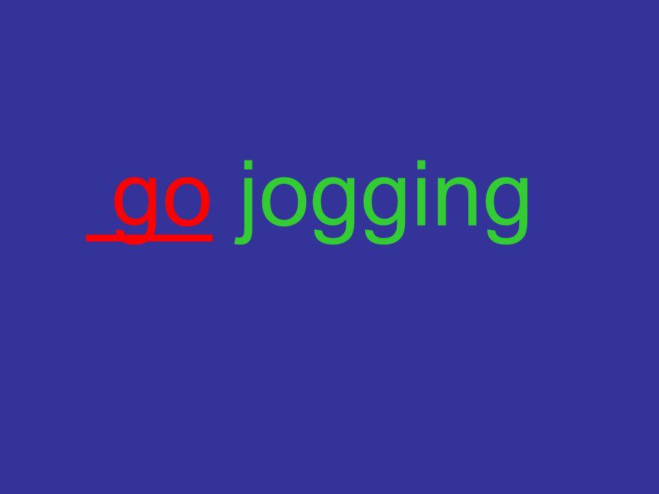 go jogging