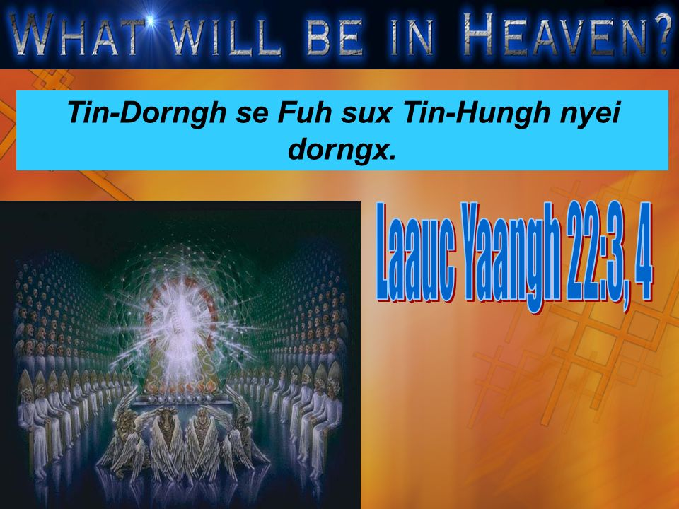Tin-Dorngh se Fuh sux Tin-Hungh nyei dorngx.