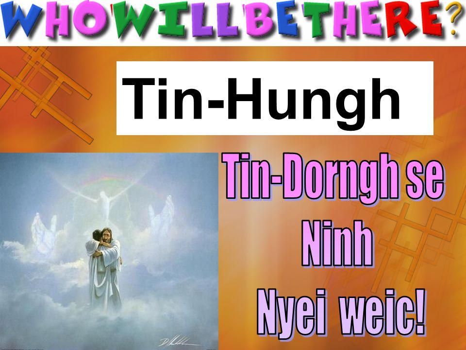 Tin-Hungh