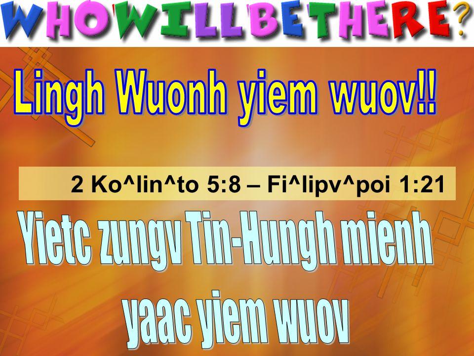 2 Ko^lin^to 5:8 – Fi^lipv^poi 1:21