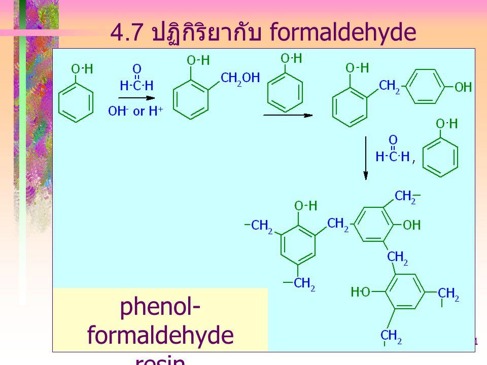 403221-phenol-arylhalide21 4.7 ปฏิกิริยากับ formaldehyde phenol- formaldehyde resin Bakelite