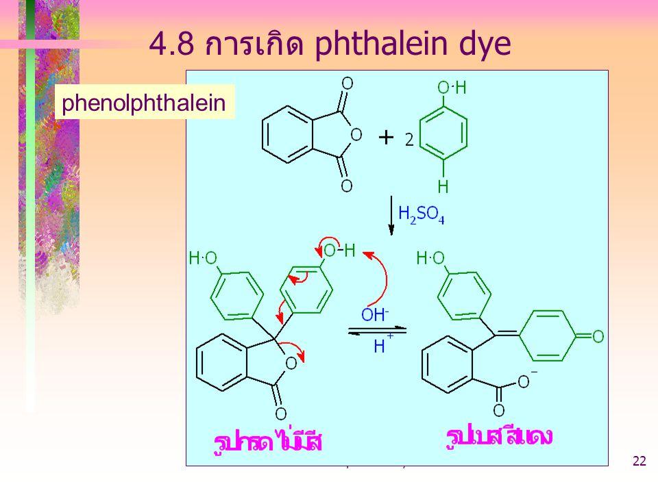 403221-phenol-arylhalide22 4.8 การเกิด phthalein dye phenolphthalein