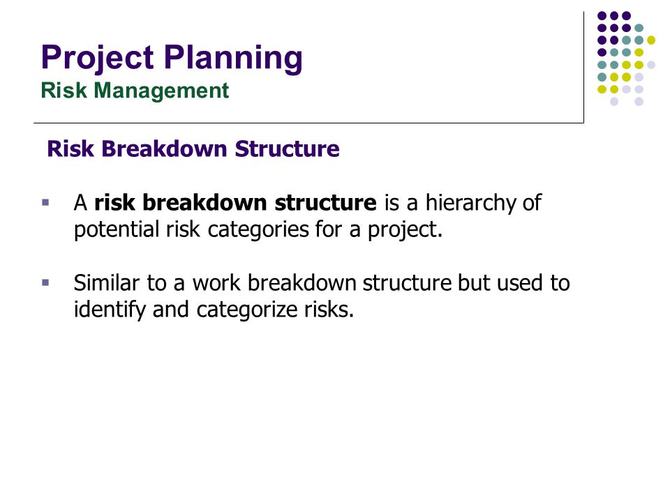 Project Planning Risk Assessment – Risk identification แนวทางเพื่อนำไปใช้ในการกำหนดความเสี่ยง: (ต่อ) Risk TypePossible Risk Technology  Technology change/Technology quantum leap  Mismatch Tool  Inefficient CASE Tools Organizational  Organization restructure  Financial problems Estimation  Underestimated