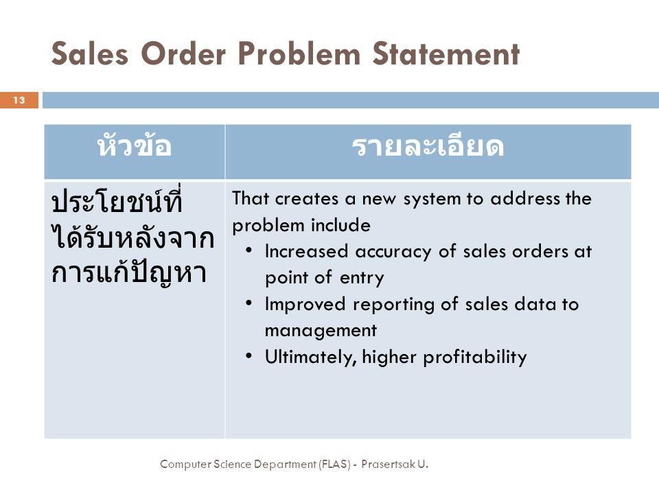 Sales Order Problem Statement Computer Science Department (FLAS) - Prasertsak U.