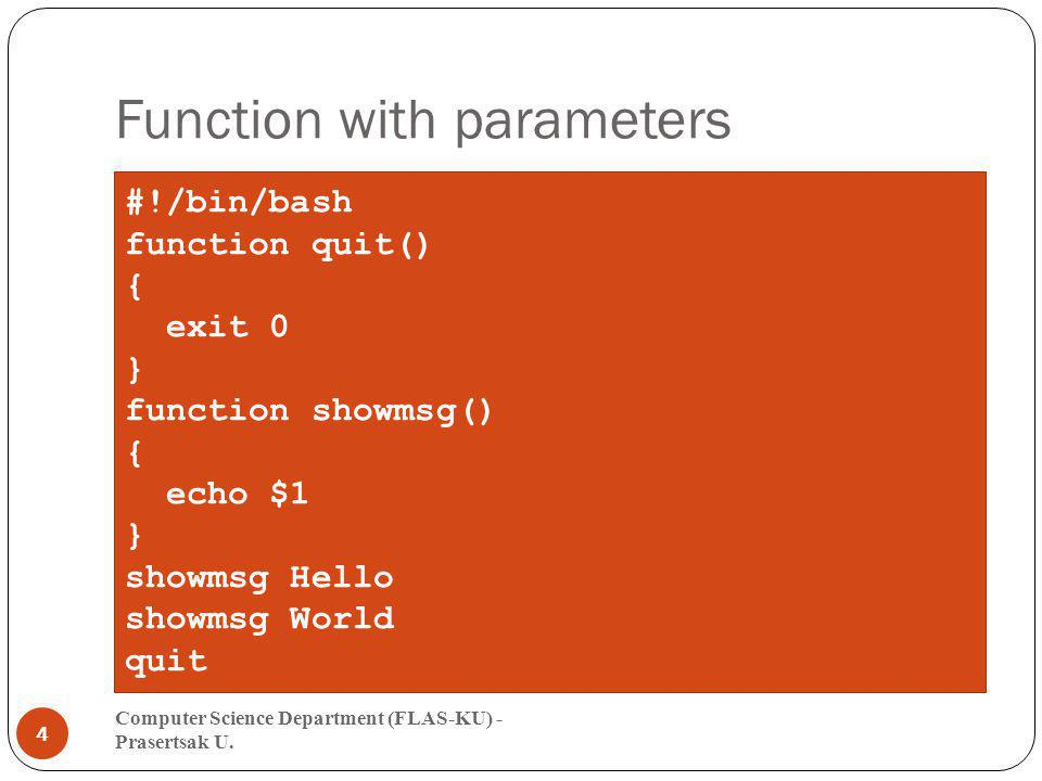 Function with parameters (2) Computer Science Department (FLAS-KU) - Prasertsak U.