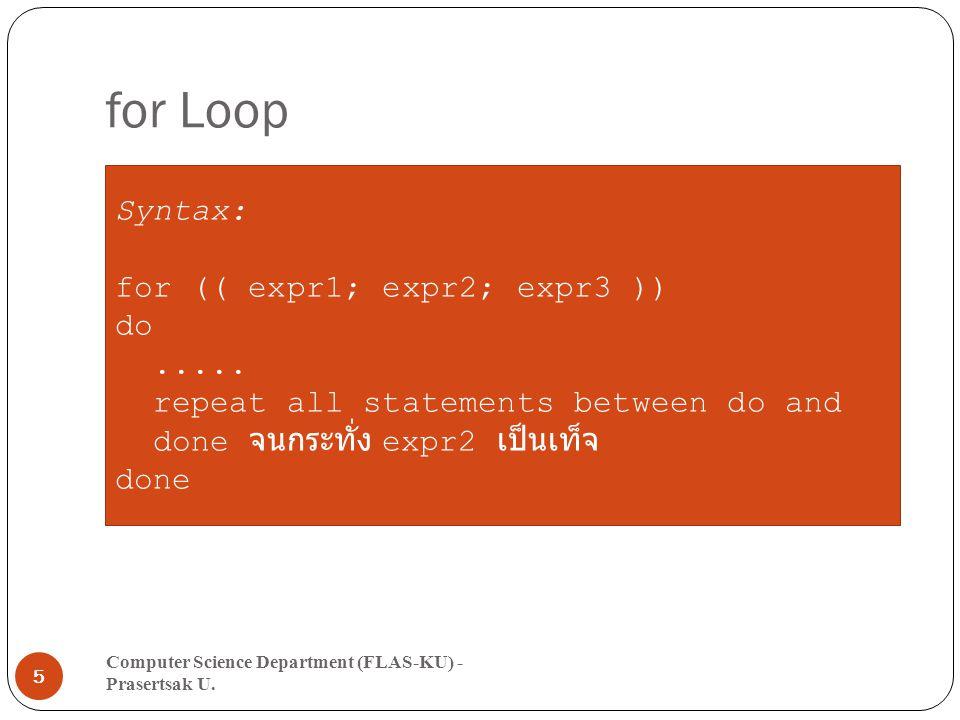 Sample (for Loop) Computer Science Department (FLAS-KU) - Prasertsak U.