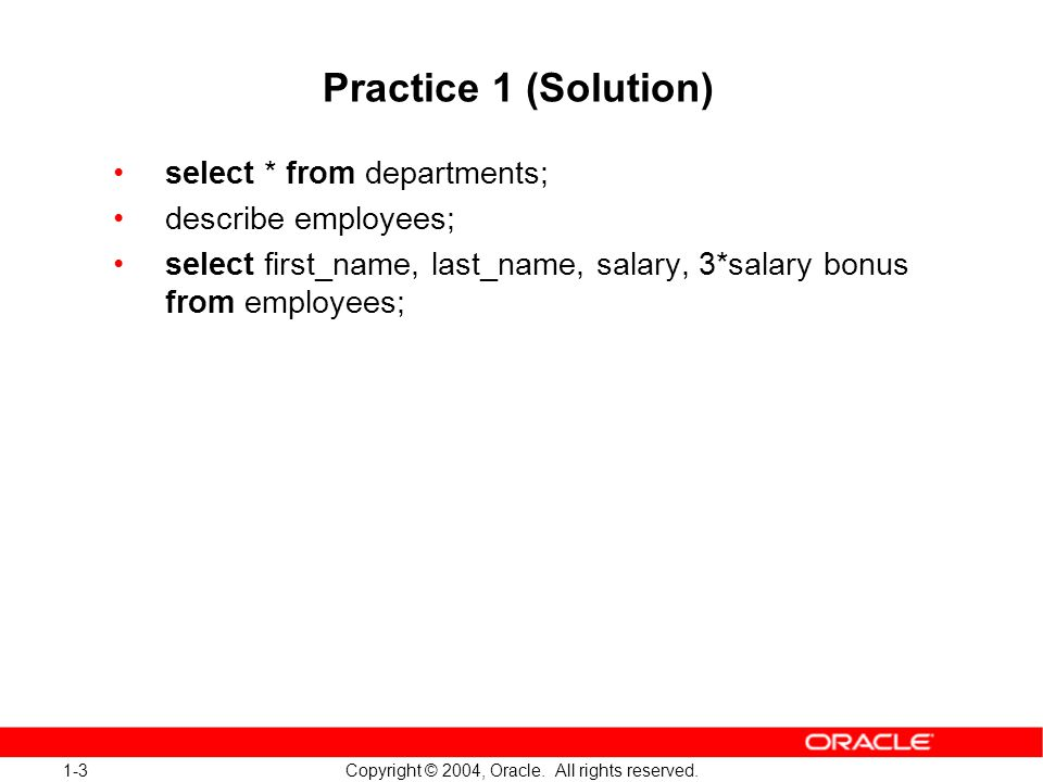 1-4 Copyright © 2004, Oracle.All rights reserved.