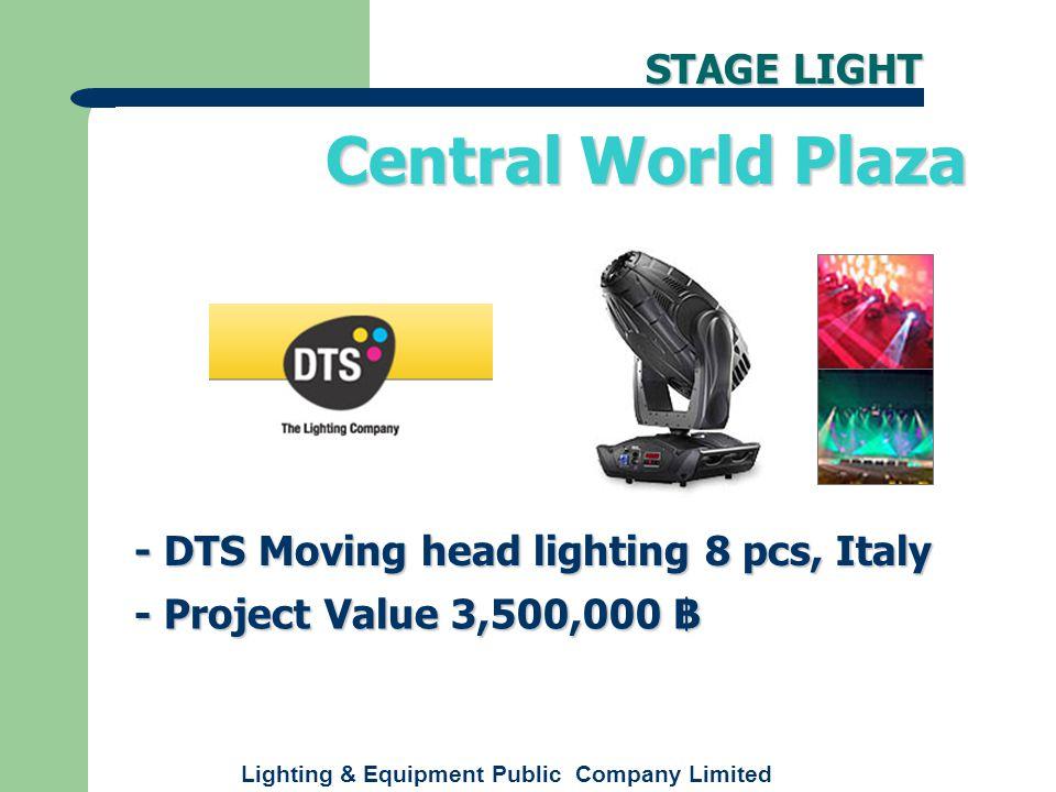 Lighting & Equipment Public Company Limited - Spotlight theatre lighting, Italy - Project Value 800,000 ฿ (Auditorium & Exhibition) องค์การพิพิธภัณฑ์วิทยาศาสตร์ (Auditorium & Exhibition) STUDIO LIGHT