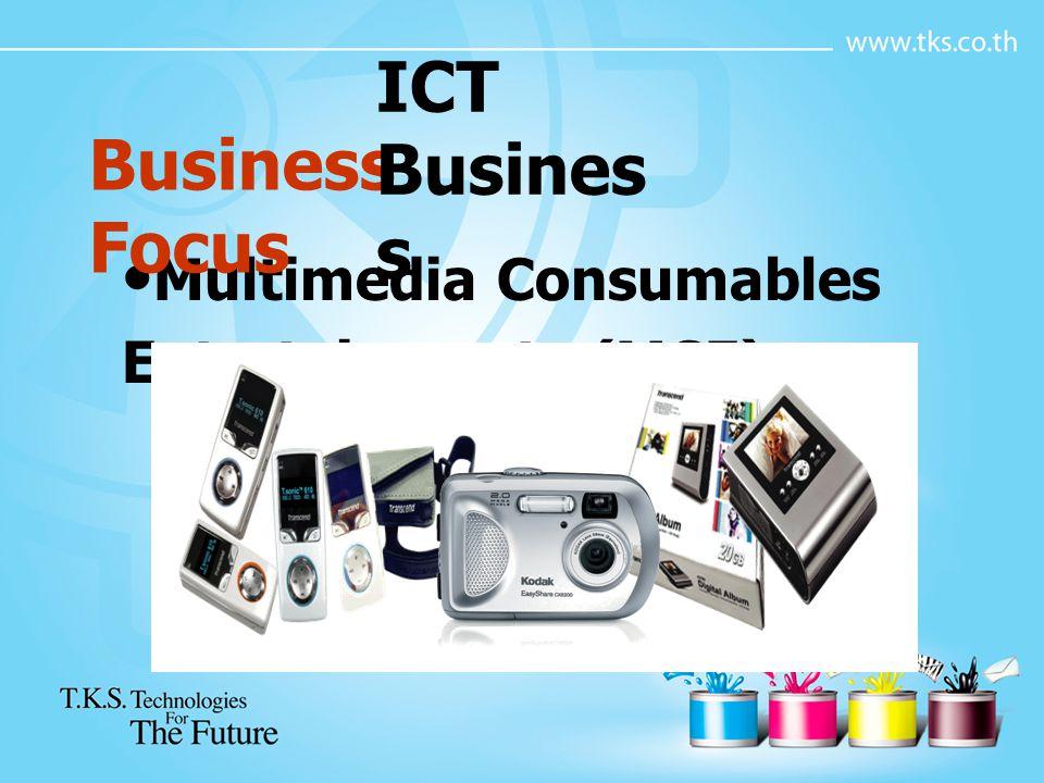 Business Focus เน้นกลุ่มลูกค้าโครงการ (SI Project) ICT Busines s