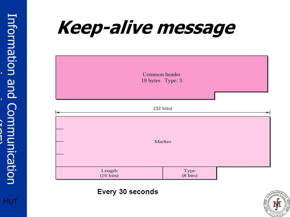 Information and Communication engineering (ICE) MUT Keep-alive message Every 30 seconds