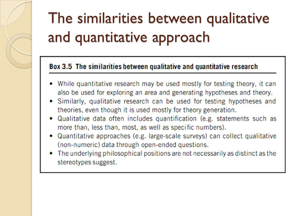 The similarities between qualitative and quantitative approach