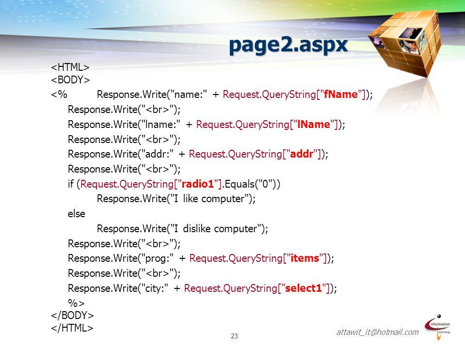 attawit_it@hotmail.com 23 page2.aspx <%Response.Write(