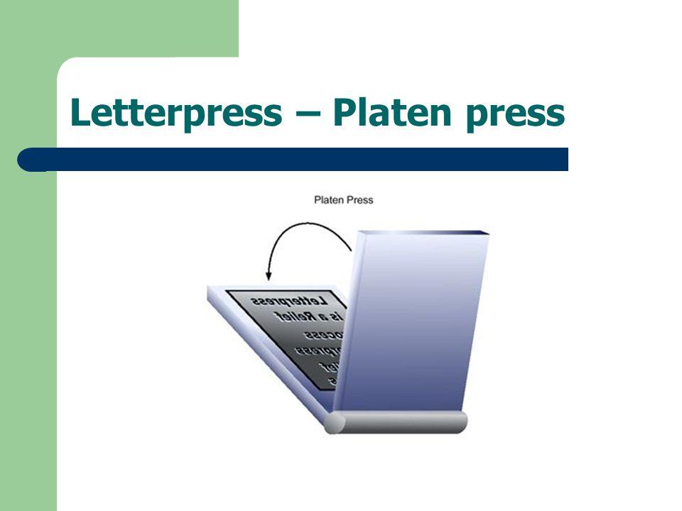 Letterpress – Platen press