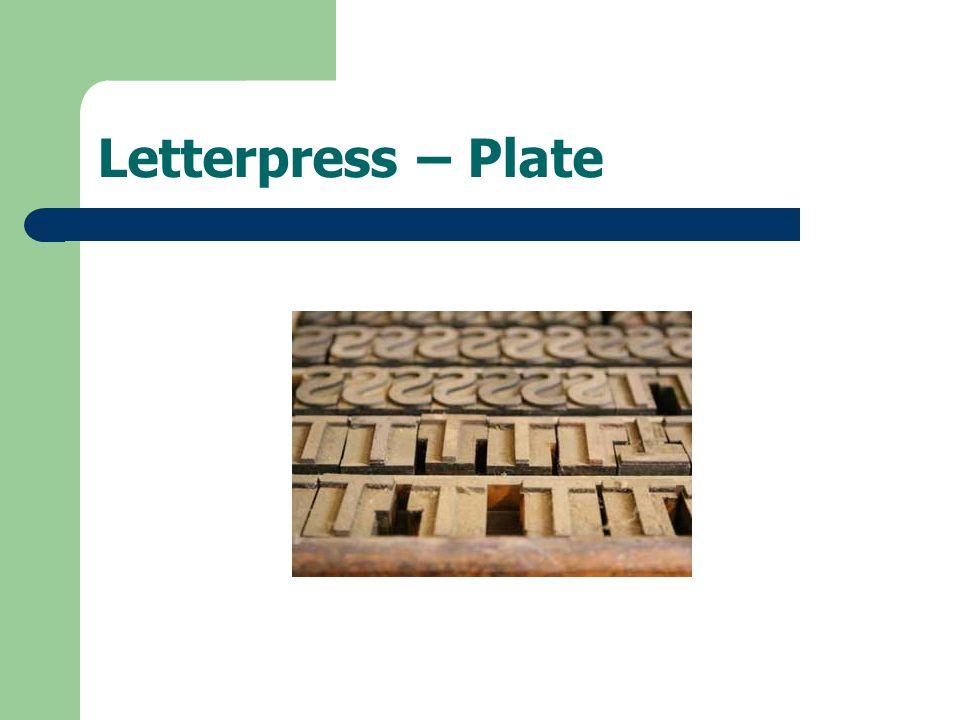 Letterpress – Plate
