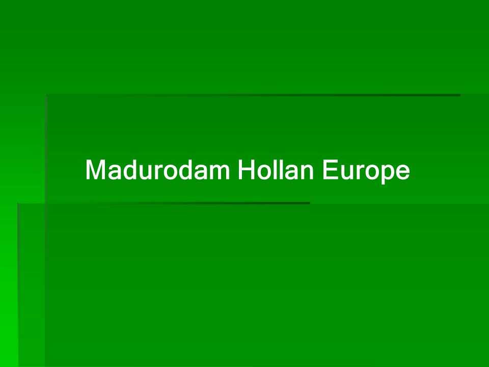 Madurodam Hollan Europe