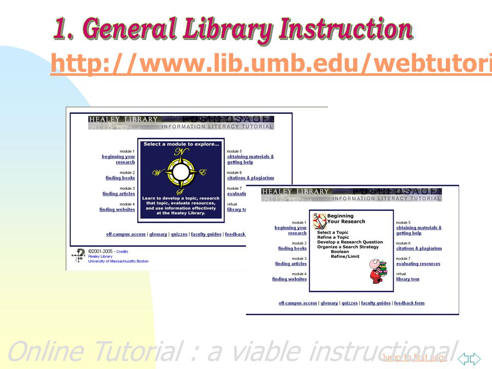 Jump to first page Online Tutorial : a viable instructional alternativeTYPES