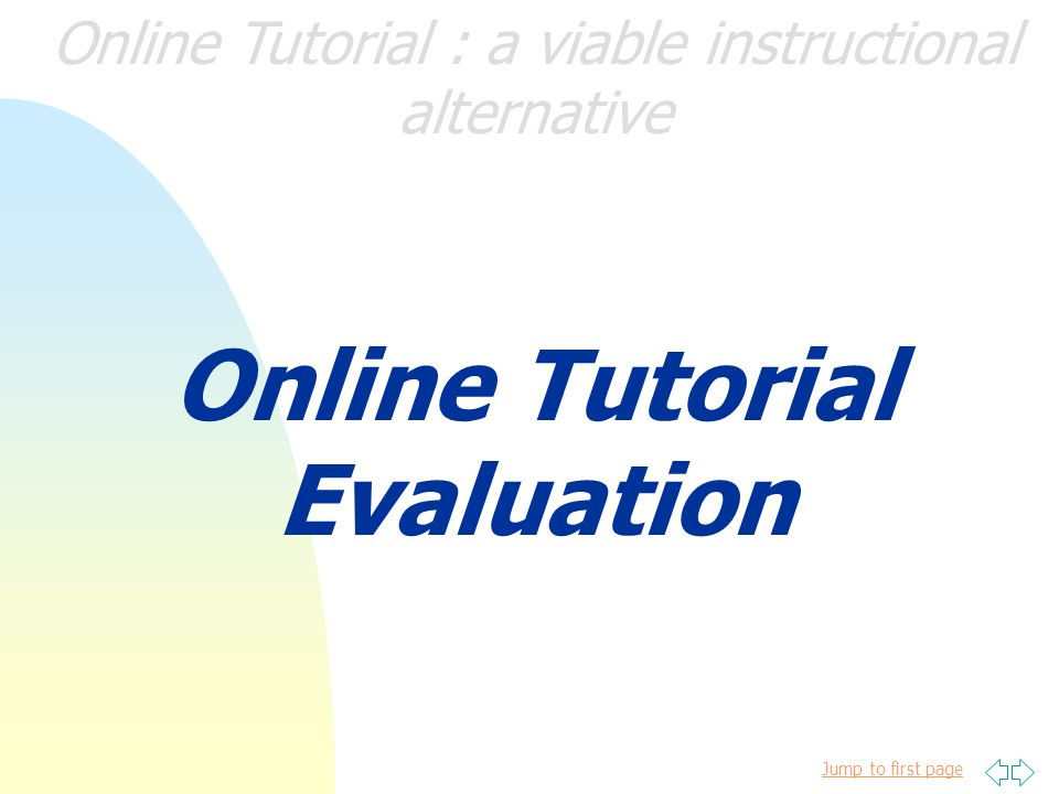 Jump to first page Online Tutorial : a viable instructional alternative http://www.info.sciencedirect.com/user_help/user_guides/index.shtml# Click