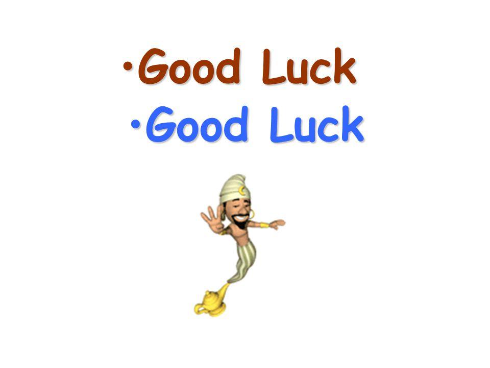 Good LuckGood Luck