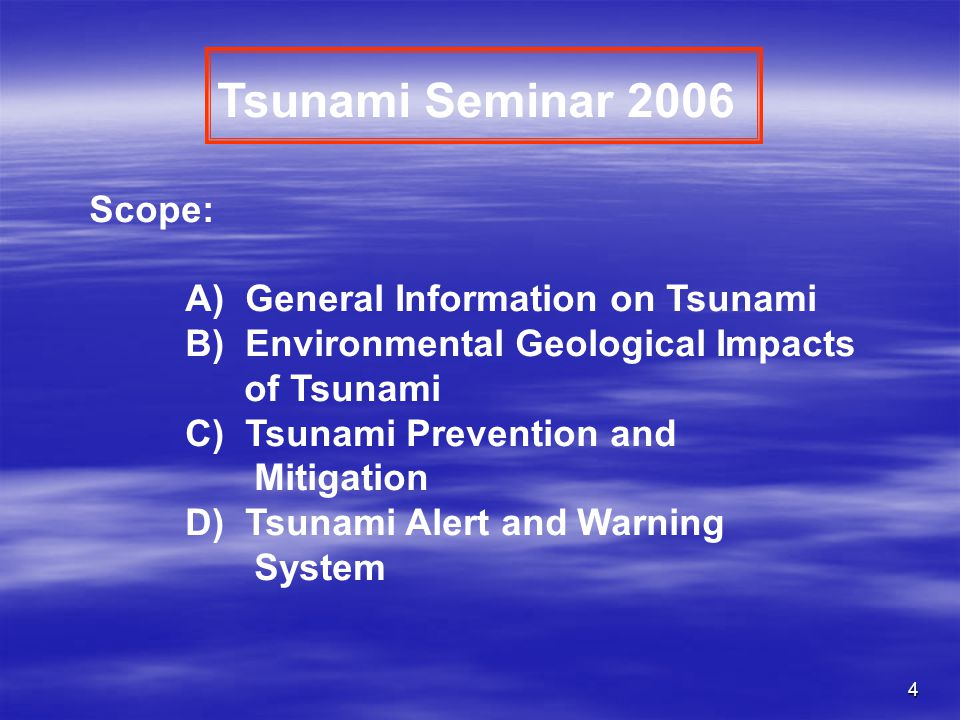 5 A) General Information on Tsunami 1.