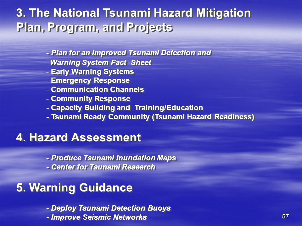 57 3. The National Tsunami Hazard Mitigation Plan, Program, and Projects - Plan for an Improved Tsunami Detection and Warning System Fact Sheet - Earl