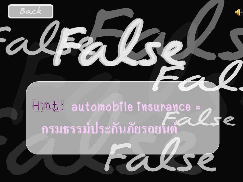 Question:2 This automobile insurance covers emergency repair in case of accident.