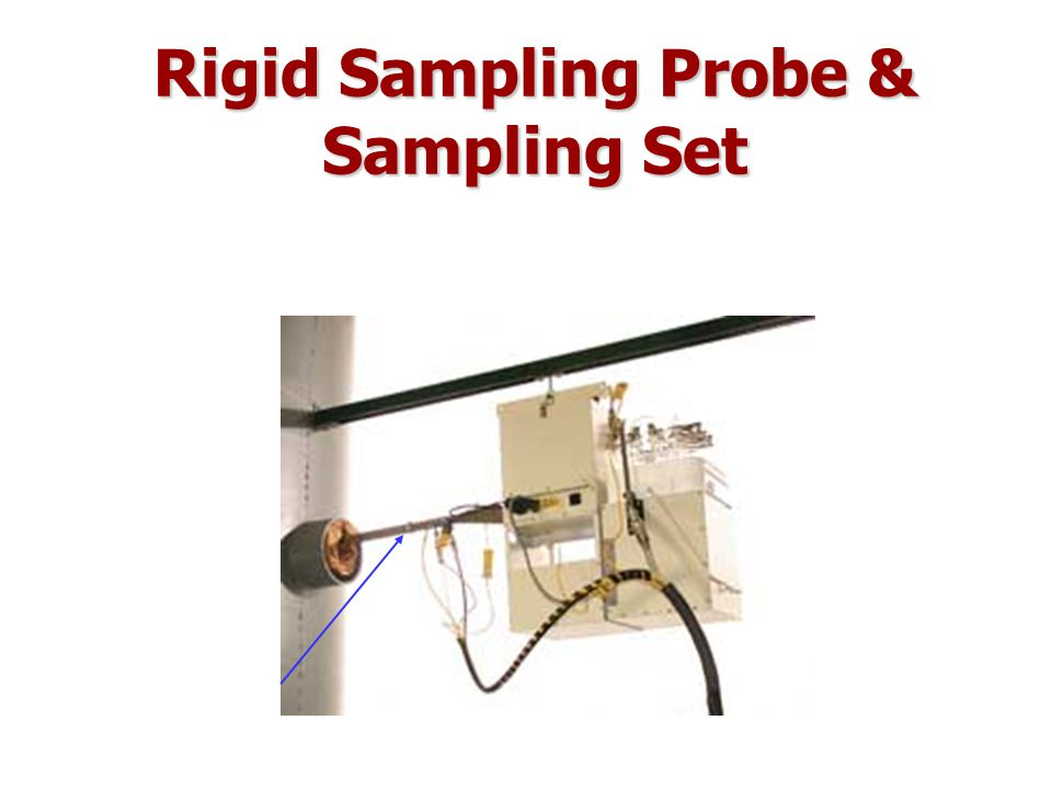 Rigid Sampling Probe & Sampling Set