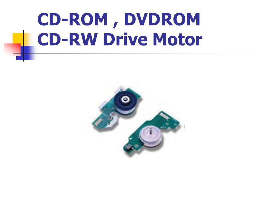 CD-ROM, DVDROM CD-RW Drive Motor